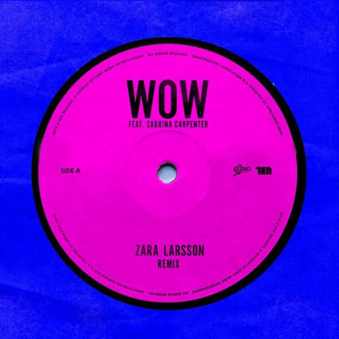 "Zara Larsson Mengajak Sabrina Carpenter Menghiasi Lagu ""WOW"" Versi Remix"