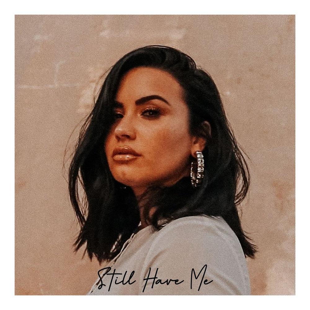 """""""Still Have Me"""", Penguatan Demi Lovato Pasca Putus"""