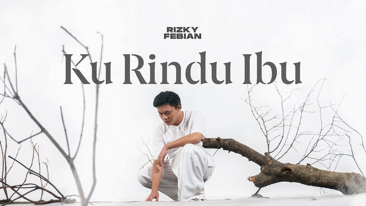 """Curahan Rindu Rizky Febian Dibuktikan Dalam Single """"Ku Rindu Ibu"""""""